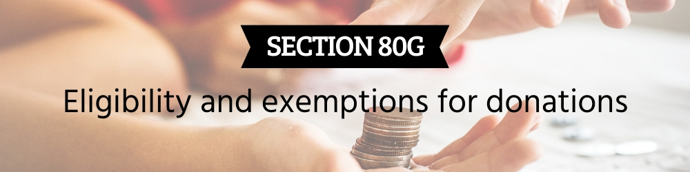 Tax Benefit Against Donations Under Section 80G
