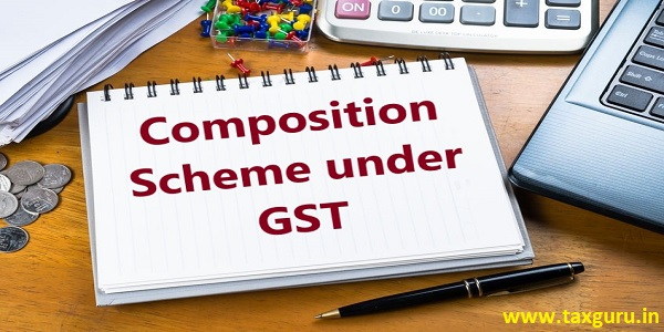 GST Composition Scheme: Small Taxpayers Guide To Reduced GST Compliances
